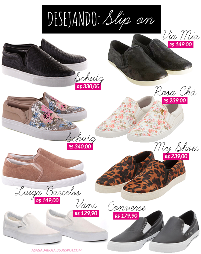 Desejando: Slip on, tênis slip on, estilo, schutz, my shoes, vans, converse, rosa chá, Slip on animal print, Slip on couro, Slip on onça, Slip on floral